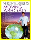 The Essential Guide To Moving Abroad