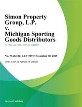 Simon Property Group, L.P. V. Michigan Sporting Goods Distributors, Inc.