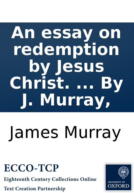 Research Proposal Essay Example An Essay On Redemption By Jesus Christ  By J Murray By James Murray  On Apple Books Research Proposal Essay Topics also Personal Essay Samples For High School An Essay On Redemption By Jesus Christ  By J Murray By James  The Newspaper Essay