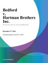 Bedford V. Hartman Brothers Inc.
