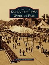 Knoxville's 1982 World's Fair