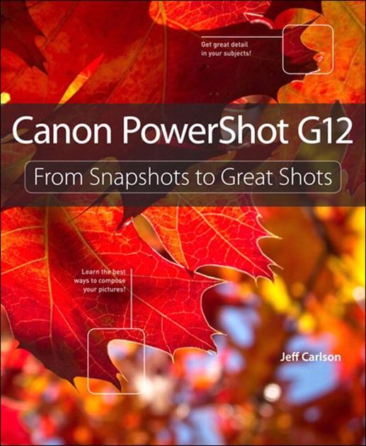 Canon PowerShot G12 by Jeff Carlson on Apple Books