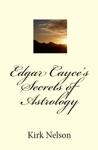 Edgar Cayces Secrets Of Astrology