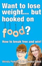 Want To Lose Weight... But Hooked On Food?