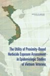The Utility Of Proximity-Based Herbicide Exposure Assessment In Epidemiologic Studies Of Vietnam Veterans