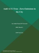 Audi A1 E-Tron - Zero-Emissions in the City