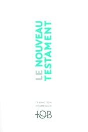 Le Nouveau Testament (TOB)