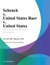 Schenck V United States Baer V United States