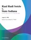 Raul Rudi Sotelo V State Indiana