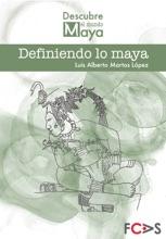 Definiendo Lo Maya