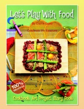 Let's Play With Food – Celebrate The Seasons