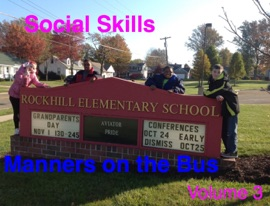 SOCIAL SKILLS VOLUME 3: MANNERS ON THE BUS