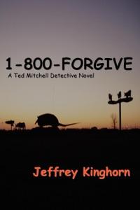 1-800-FORGIVE da Jeffrey Kinghorn