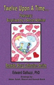 Twelve Upon A Time February Surprised By A Secret Admirer Bedside Story Collection Series