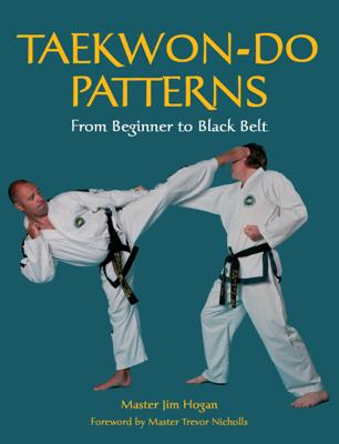 TAEKWONDO PATTERNS - Jim Hogan book