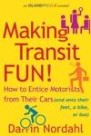 Making Transit Fun