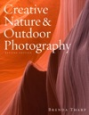 Creative Nature  Outdoor Photography Revised Edition