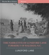 The Narrative Of Lunsford Lane Formerly Of Raleigh NC