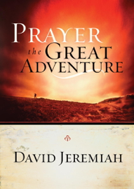 Prayer, the Great Adventure book