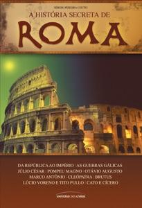A história secreta de Roma Book Cover