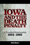 Iowa And The Death Penalty A Troubled Relationship