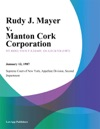 Rudy J Mayer V Manton Cork Corporation