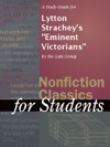 A Study Guide For Lytton Stracheys Eminent Victorians