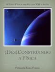 (Des)Construindo a Física - Do Inicio à Grande Unificação