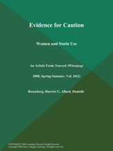 Evidence For Caution: Women And Statin Use