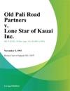 4000 Old Pali Road Partners V Lone Star Of Kauai Inc