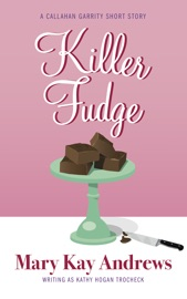 Killer Fudge (A Callahan Garrity Short Story) PDF Download
