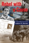 Rebel With A Cause The Amazing True Stories Of An Urban Partisan In WWII