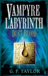 Vampyre Labyrinth Dust Blood