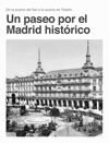 Un Paseo Por El Madrid Histrico