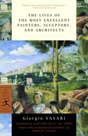 The Lives Of The Most Excellent Painters Sculptors And Architects