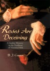 Roses Are Deceiving