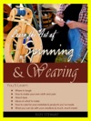 Learn The Art Of Spinning And Weaving