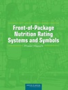 Examination Of Front-of-Package Nutrition Rating Systems And Symbols