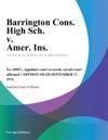 Barrington Cons High Sch V Amer Ins