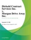 Diebold Contract Services Inc V Morgan Drive Away Inc