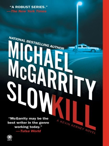 Michael McGarrity - Slow Kill