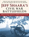 Jeff Shaaras Civil War Battlefields