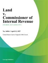 Land v. Commissioner of Internal Revenue