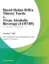 David Helms DBa Thirsty Turtle V Texas Alcoholic Beverage
