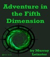 Adventure In The Fifth Dimension
