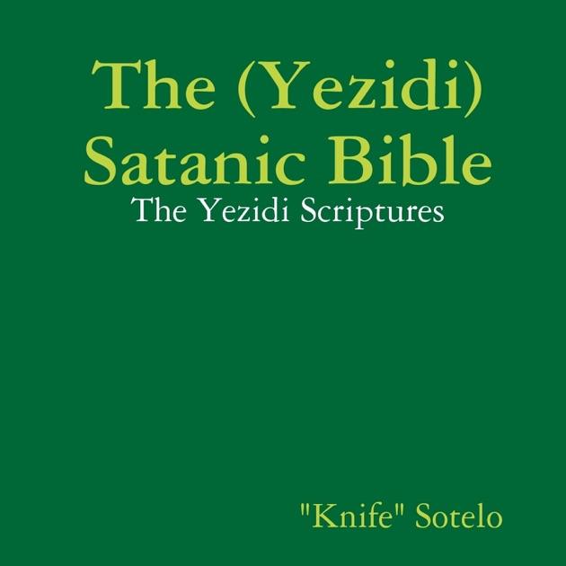 The (Yezidi) Satanic Bible by