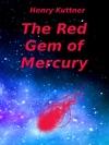 Red Gem Of Mercury