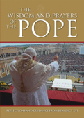 The Wisdom and Prayers of the Pope