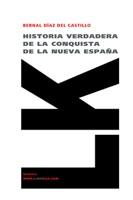 Historia verdadera de la conquista de la Nueva España II (versión extensa)