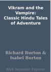 Vikram And The Vampire Classic Hindu Tales Of Adventure